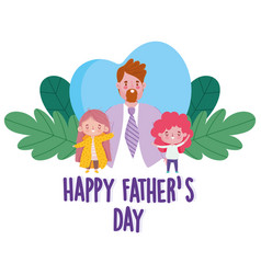 Happy fathers day elegant dad with little kids vector