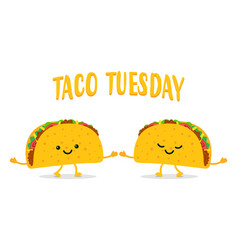 Taco tuesday two funny tacos vector