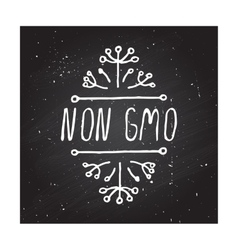 Non GMO - product label on chalkboard vector