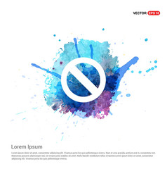 Access denied icon - watercolor background vector