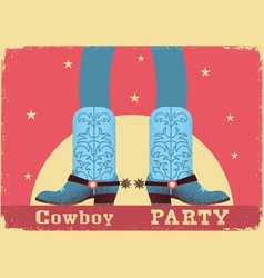 cowboy party card background with cowboy legs in vector image