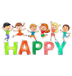 Cute kids jumping on colored word happy vector