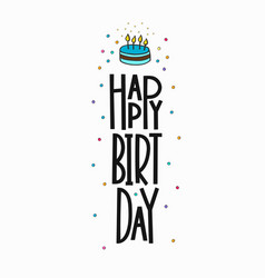 happy birthday lettering typography vector image