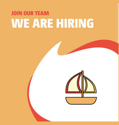 join our team busienss company boat we are hiring vector image