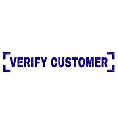 Scratched textured verify customer stamp seal vector