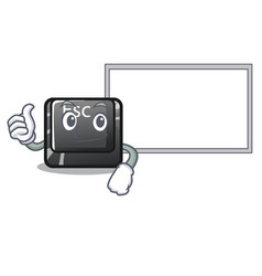 thumbs up with board cartoon esc button attached vector image