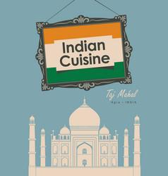 banner restaurant indian cuisine with taj mahal vector image