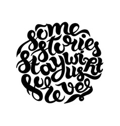 some stories stay with us forever inspirational vector image