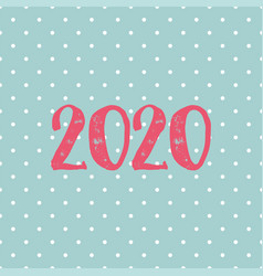2020 card on pastel polka dots background vector image