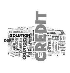What to do if you have credit problems text word vector