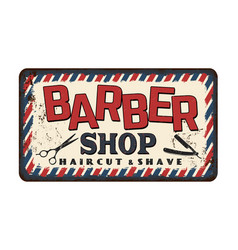 barber shop vintage rusty metal sign vector image