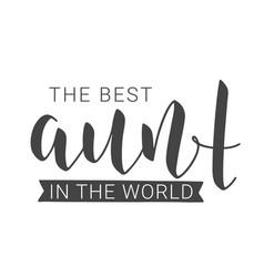 Handwritten lettering best aunt vector