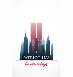 patriot day poster we will never forget new york vector image