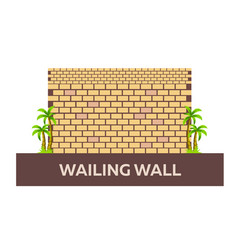 wailing wall israel jerusalem flat vector image