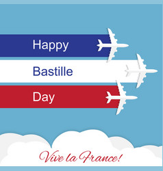 happy bastille day independence day of france vector image vector image