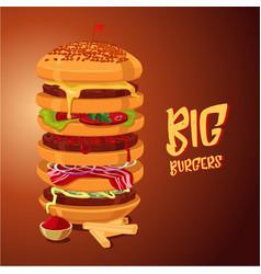 Big burger multi-storey high hamburger cartoon vector