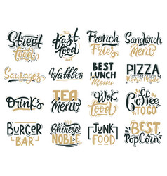 junk food quotes fast food and street food vector image