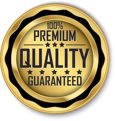 100 premium quality guaranteed gold label vector image