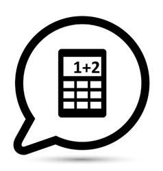 Bubble with calculator icon vector