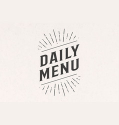 daily menu lettering wall decor poster sign vector image