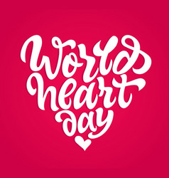 world heart day - hand drawn brush pen vector image