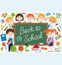 Back to school blackboard with schoolchild vector