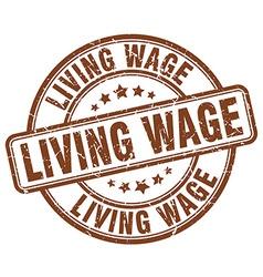 Living wage brown grunge round vintage rubber vector