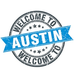 Welcome to Austin blue round vintage stamp vector