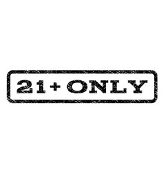 21 plus only watermark stamp vector image