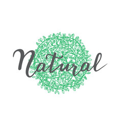 handwritten lettering and floral vector image