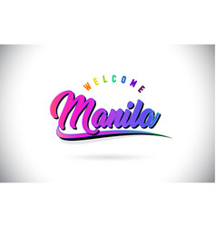 Manila welcome to word text with creative purple vector