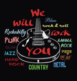 electric guitar and we will rock you sign vector image vector image