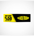 black friday banner eps file vector image vector image