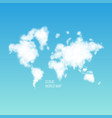 clouds in the shape of a world map in the blue sky vector image vector image