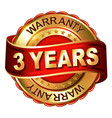 3 years warranty golden label with ribbon vector image vector image