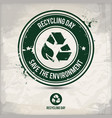 alternative recycling day stamp vector image vector image