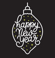 happy new year text hand drawn lettering holiday vector image vector image