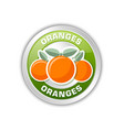 silver metallic badge with three oranges placed vector image vector image