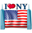 i love new york sign with american flag vector image