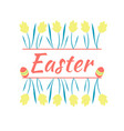 beautiful yellow spring flowers easter and easter vector image