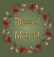 blessed mabon pagan holiday in fall leaves wreath vector image