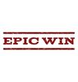 Epic Win Watermark Stamp vector image vector image