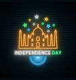 independence day india neon banner taj mahal vector image vector image