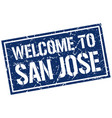 welcome to san jose stamp vector image vector image