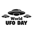 world ufo day logo simple style vector image vector image
