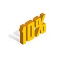10 percent off sale golden-yellow object 3d vector image