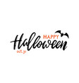 handwritten inscription happy halloween vector image