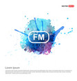 fm radio frequency icon - watercolor background vector image