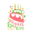 holidays fun and kids promo sign childrens party vector image