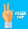 international peace day hand show two finger vector image